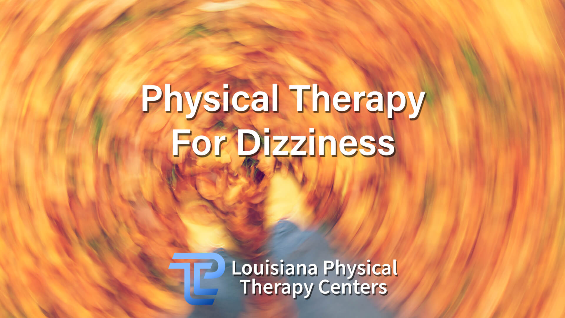 Physical Therapy For Dizziness