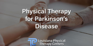 Physical Therapy for Parkinson's Disease