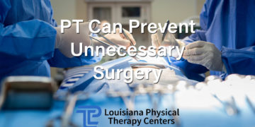 PT Can Prevent Unnecessary Surgery