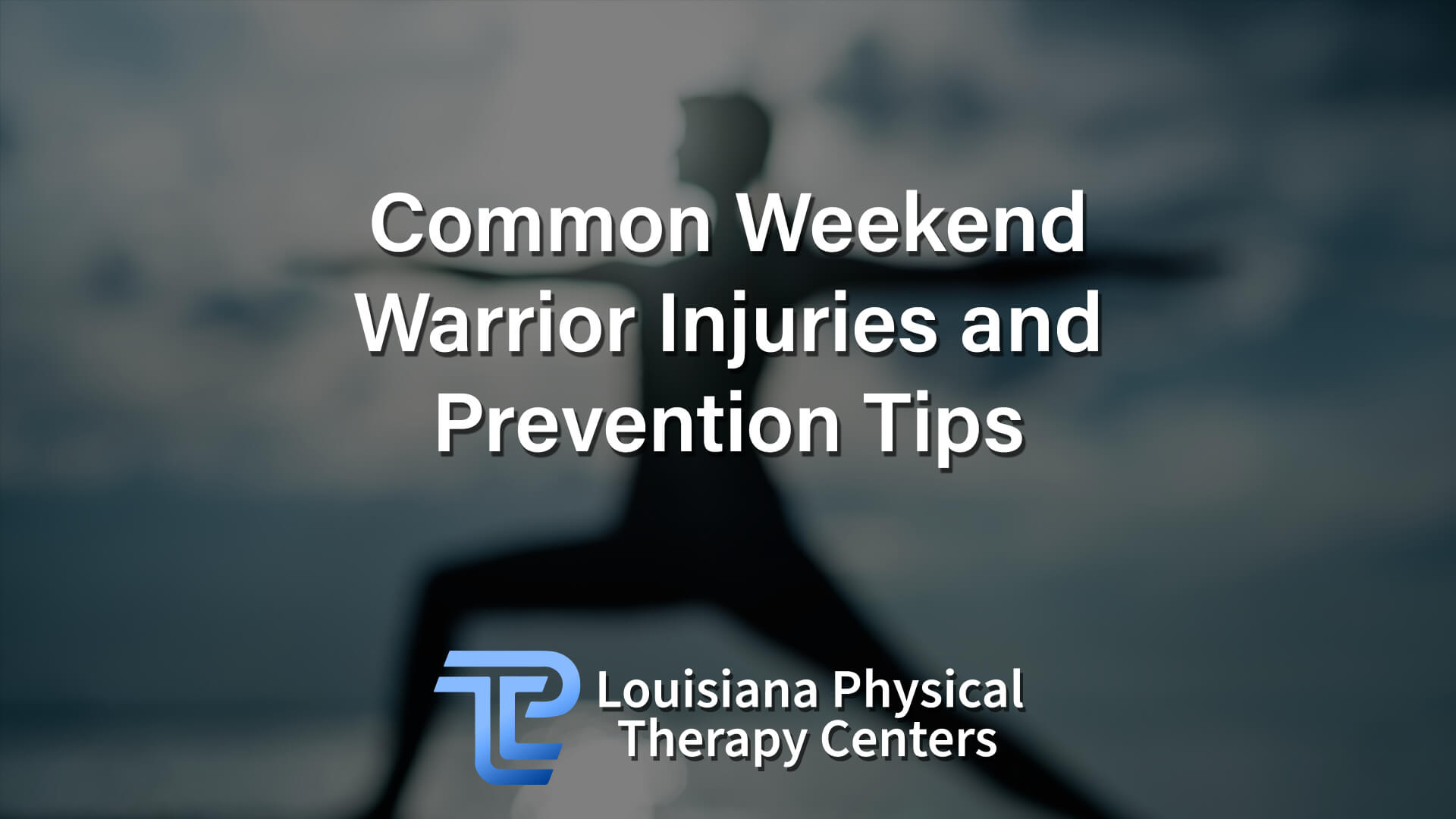 Common Weekend Warrior Injuries and Prevention Tips