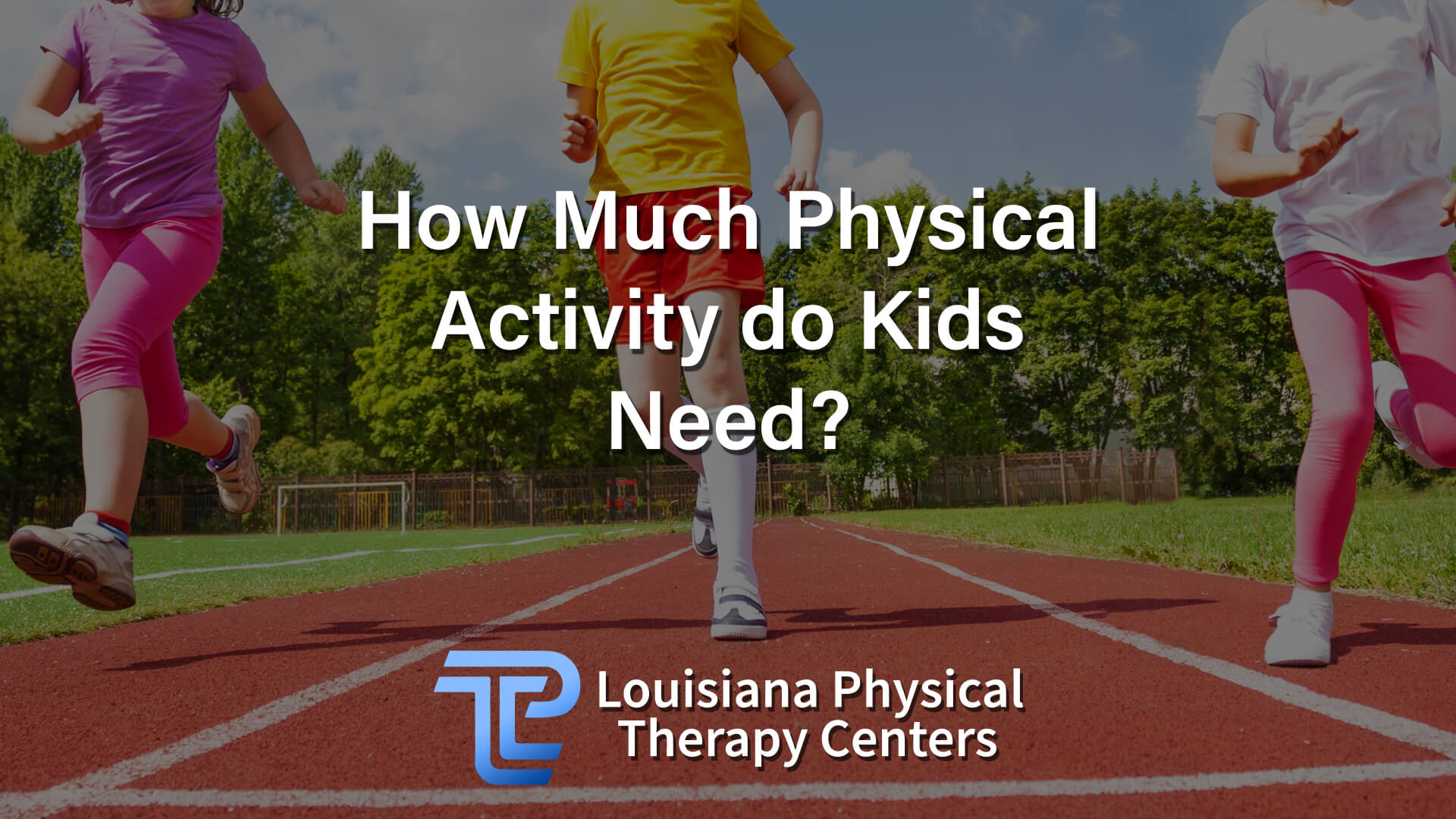 How Much Physical Activity do Kids Need