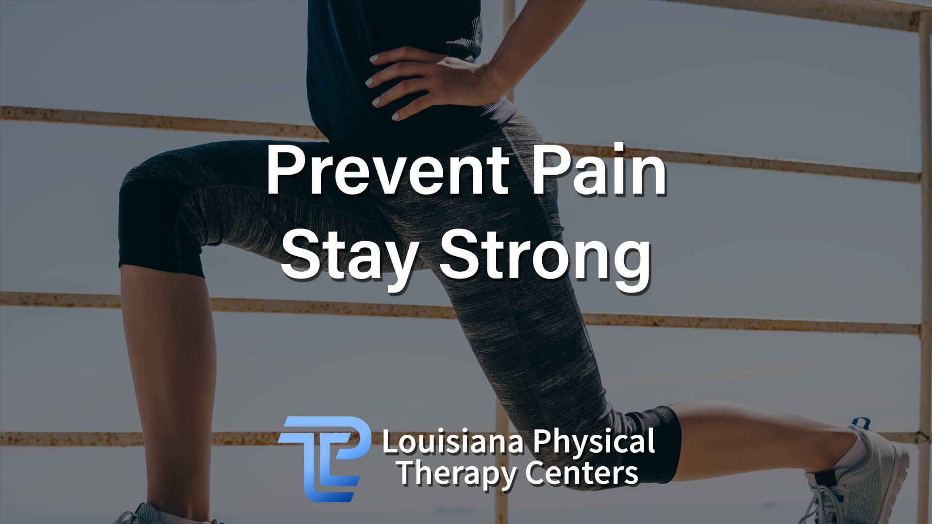Prevent Pain Stay Strong