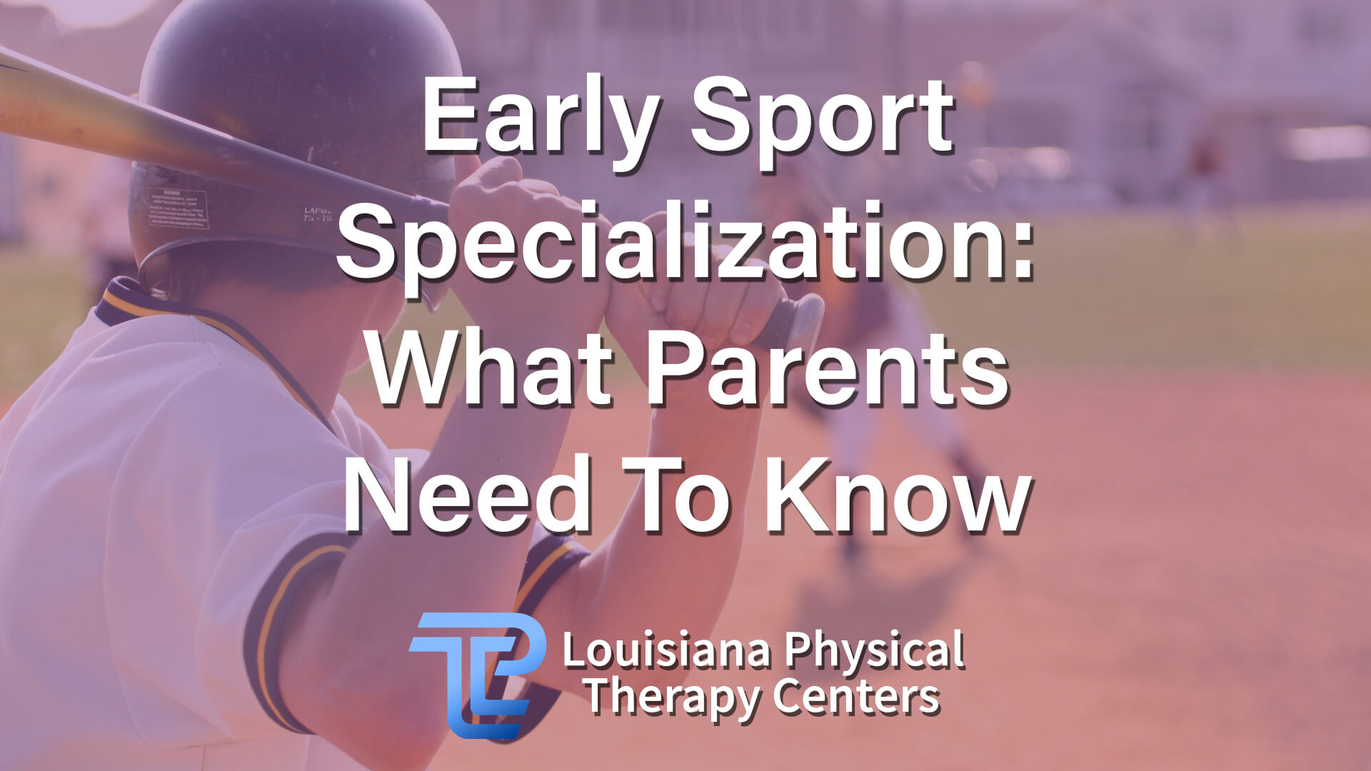 Early Sport Specialization: What Parents Need To Know